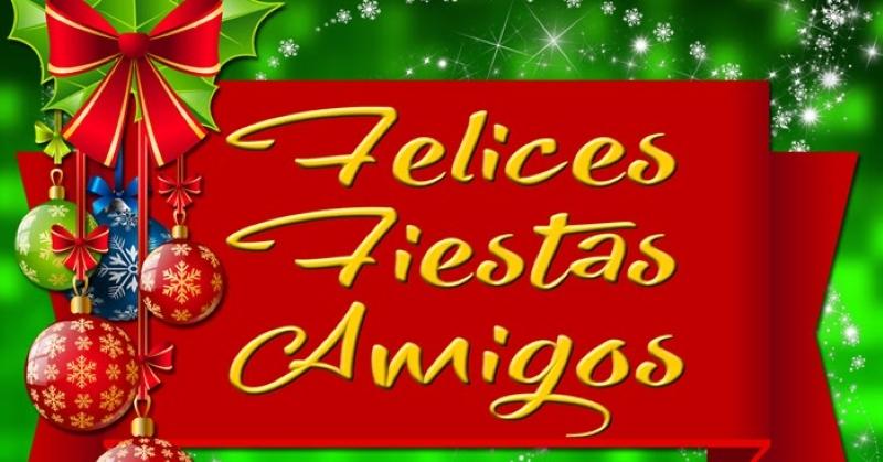 Un año más os deseamos «Felices Fiestas»
