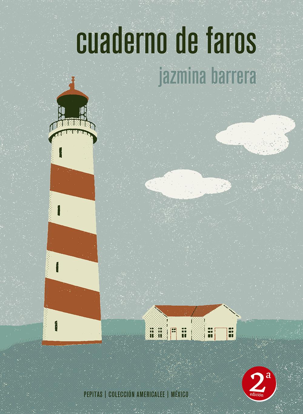 Entrevista a Jazmina Barrera, autora de «cuaderno de faros»